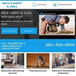 Apex Carpet & Tiles, Bathroom remodeling company Cypress TX