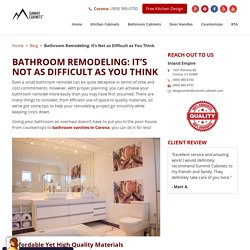 Bathroom Remodeling: It's Not as Difficult as You Think