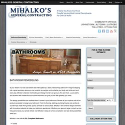 Bathroom Remodeling - Johnstown, Altoona, Latrobe, Somerset. Call now for the bathroom of your dreams!