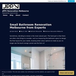 Small Bathroom Renovation Melbourne from Experts – JPPV Renovation Melbourne