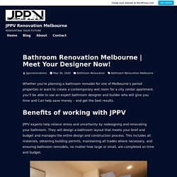Meet Your Designer Now! – JPPV Renovation Melbourne