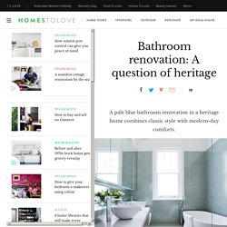 Bathroom Renovation – A Question of Heritage