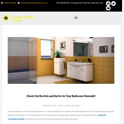 Check Out the Do's and Don'ts for Your Bathroom Remodel! - suneshinekitchenbath