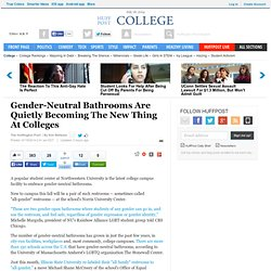Gender-Neutral Bathrooms Are Quietly Becoming The New Thing At Colleges