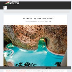 Baths of the year in Hungary - Daily News Hungary
