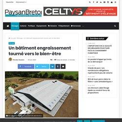 PAYSAN BRETON 30/06/20 Un bâtiment engraissement tourné vers le bien-être