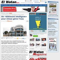 Un «bâtiment intelligent» pour mieux gérer l'eau - Oran