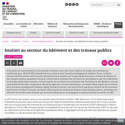 Soutien au secteur du bâtiment et des travaux publics - Ministère du Travail, de l'Emploi et de l'Insertion