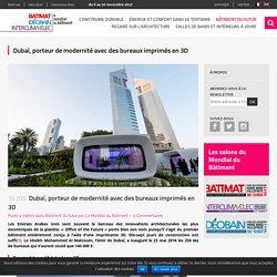 Dubaï, des bureaux imprimés en 3D