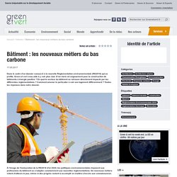 Bâtiment : les nouveaux métiers du bas carbone