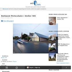Batiment Periscolaire / Atelier 56S