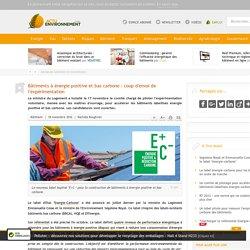 Bâtiments à énergie positive et bas carbone: coup d'envoi de l'expérimentation - 18/11/16