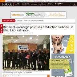Bâtiments à énergie positive et réduction carbone: le label E+C- est lancé - 17/11/16