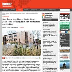 Des bâtiments publics et des écoles en paille : plus écologiques et bien moins chers que le béton