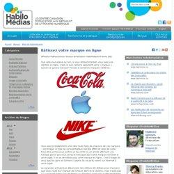 Bâtissez votre marque en ligne