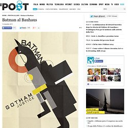 Batman al Bauhaus
