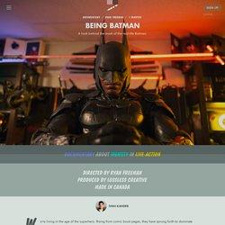 Being Batman by Ryan Freeman