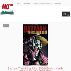 Batman: The Killing Joke (2016) English Movie 250MB BRRip 480P ESubs