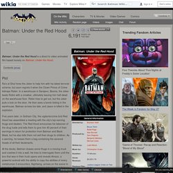 Batman: Under the Red Hood - Batman Wiki - Wikia