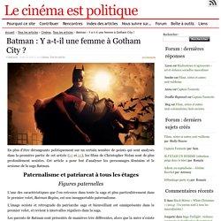 Batman : Y a-t-il une femme à Gotham City?