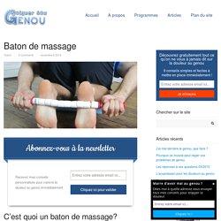 Baton de massage -Soigner son genou