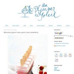 Bâtonnets glacés fraise yaourt (sans sorbetière)