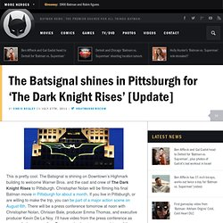 The Batsignal shines in Pittsburgh for 'The Dark Knight Rises' [Update]