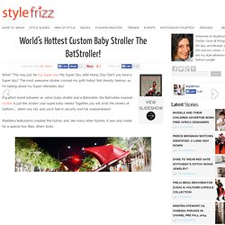 World's Hottest Custom Baby Stroller The BatStroller! - StyleFrizz