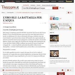 """L Oro Blu La Battaglia Per L Acqua in """"XXI Secolo"""