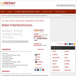 Batter Fried Mushrooms Recipe from CDKitchen.com