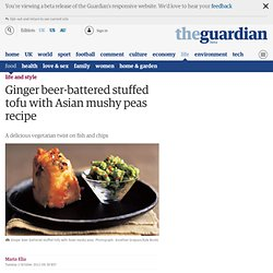 Ginger beer-battered stuffed tofu with Asian mushy peas recipe