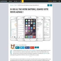 Si iOS 8.2 tue votre batterie, essayez cette petite astuce !