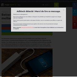 Batterie externe : voici comment choisir la meilleure pour votre smartphone !
