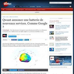 Qwant annonce une batterie de nouveaux services. Comme Google ?
