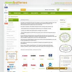Liste des batteries et chargeurs pour appareils photo - Speed Batteries