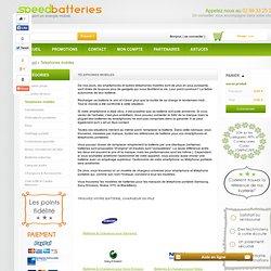 Liste des batteries et chargeurs pour téléphones - Speed Batteries