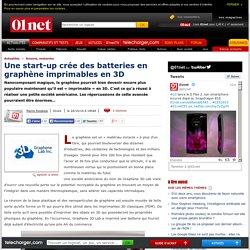 Une start-up crée des batteries en graphène imprimables en 3D