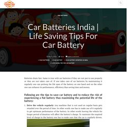 Life Saving Tips For Car Battery