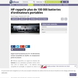 HP rappelle plus de 100 000 batteries d'ordinateurs portables