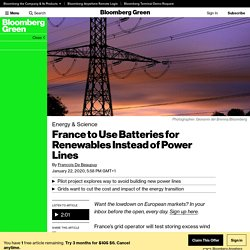 France to Use Batteries for Renewables Instead of Power Lines