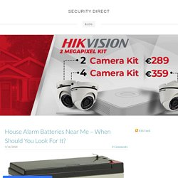 House Alarm Batteries Near Me – When Should You Look For It? - SECURITY DIRECT