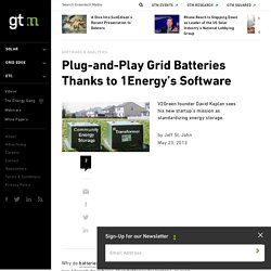 Plug-and-Play Grid Batteries Thanks to 1Energy's Software