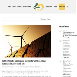Batteries not a sustainable backup for wind and solar — Part II: Safety, health & cost