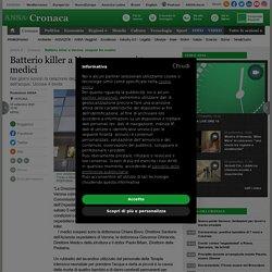 Batterio killer a Verona: sospesi tre medici - Cronaca - ANSA