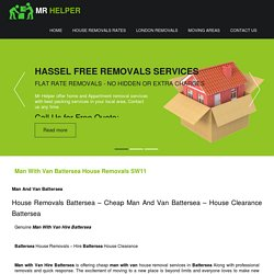 Cheap Man and Van Battersea, House Removals Battersea, Man With Van Movers Battersea