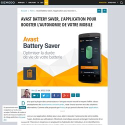 Avast Battery Saver, l'application pour booster l'autonomie de votre mobile