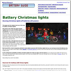 Battery Christmas Lights: How to convert Xmas lights to run on batteries/DC (regular or LED)