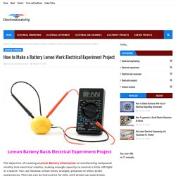 How to Make a Battery Lemon Work Electrical Experiment Project
