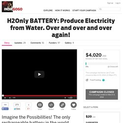 H2Only BATTERY: Produce Electricity from Water. Over and over and over again!