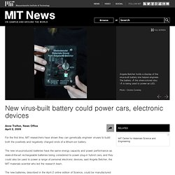 New virus-built battery could power cars, electronic devices